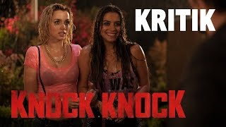 KNOCK KNOCK / Kritik - Review [DEUTSCH/HD/60FPS]