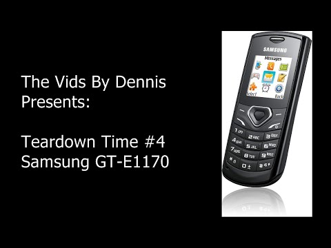 Teardown Time #4 Samsung GT E1170