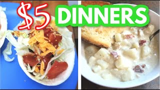 $5 DINNERS | EASY & AFFORDABLE MEALS | BUDGET FRIENDLY
