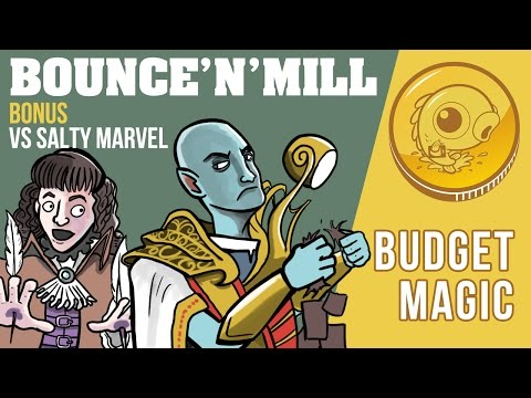 Budget Magic: Mono-U Bounce'n'Mill vs Salty Marvel (Bonus)