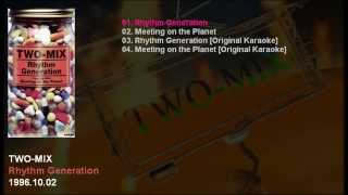 TWO-MIX 5th Single 「Rhythm Generation」 Catalogue Number: KIDS-304...