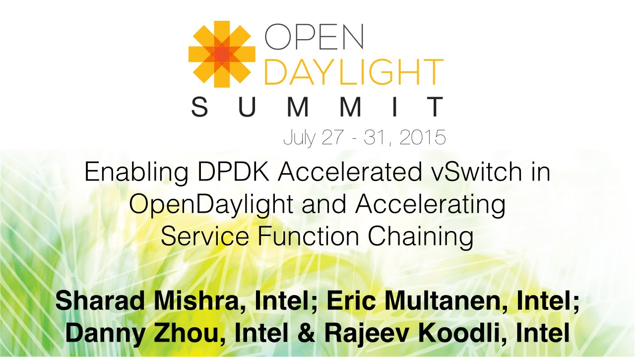 Enabling DPDK Accelerated vSwitch in OpenDaylight and Accelerating Service  Function Chaining