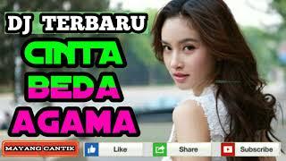 Gambar cover DJ TERBARU CINTA BEDA AGAMA #MANTAP JIWA