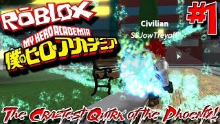THE CRAZIEST QUIRK OF THE PHOENIX! | Roblox: Blox no Hero Academia (Pre-Demo) - Episode 1