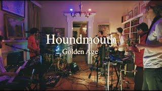 Houndmouth - Golden Age  From The Green House