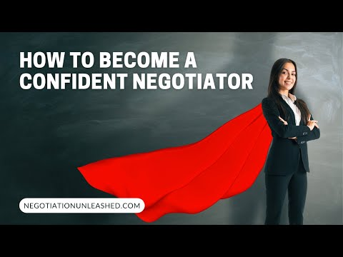 Practice Makes Perfect: How to Become a Confident Negotiator