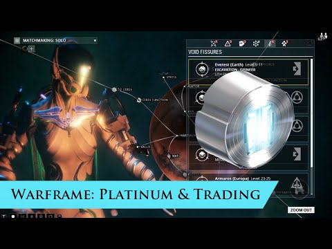 Warframe Beginner's Guide: Platinum Farming and Trading  Pt 1