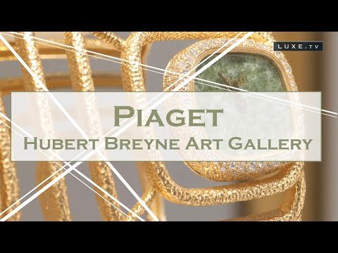 Brussels - When Piaget Fine Jewelery exhibits at the Huberty Breyne Art Gallery - LUXE.TV