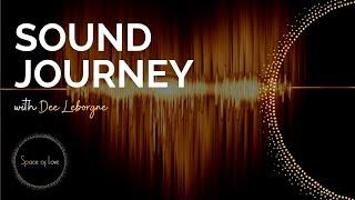 SOUND JOURNEY w/ Dee Leborgne