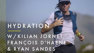 Hydration talks with Kilian Jornet, François D'Haene & Ryan Sandes | Salomon Running
