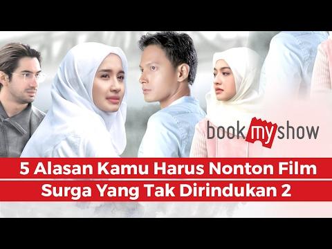 5 Alasan Kamu Harus Nonton Surga Yang Tak Dirindukan 2 - BookMyShow Indonesia