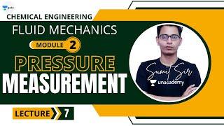 L 7 | Pressure Measurement - II | Fluid Mechanics #GATE2022 #PSU by Sumit Sir