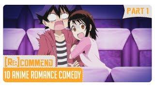 [Rekomendasi] 10 Anime Romance Comedy Terbaik #Part 1