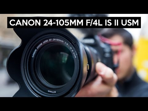 5335ca36e1 Canon EF 24-105mm F/4L IS II USM english review | great allrounder lens for  full frame and APS-C - YouTube