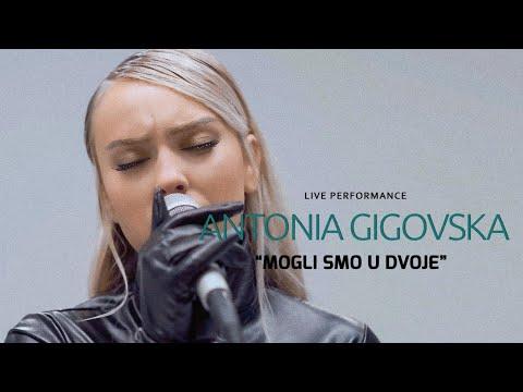 Смотреть клип Antonia Gigovska - Mogli Smo U Dvoje