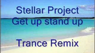 Stellar Project - Get Up, Stand Up