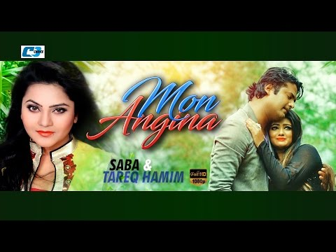 Mon Angina By Saba & Tareq Hamim | New Songs | Full HD
