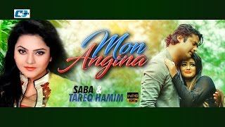 Mon Angina – Saba, Tareq Hamim Video Download
