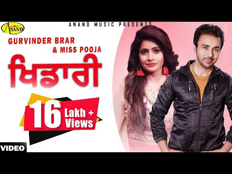 Gurvinder Brar ll Miss Pooja || Khidari || New Punjabi Song 2017 || Anand Music