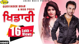Khidari Gurvinder Brar & Miss Pooja [ Official Video ] 2012 - Anand Music