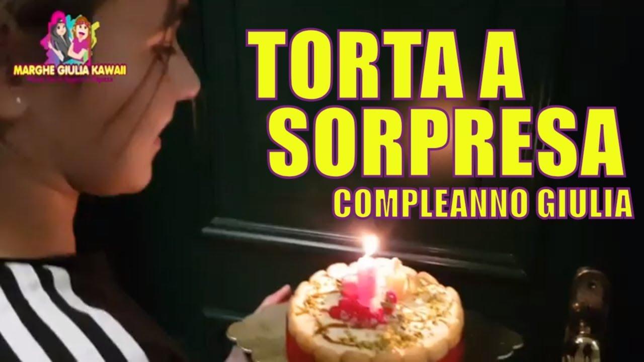 Torta A Sorpresa Compleanno Di Giulia Birthday Vlog By Marghe