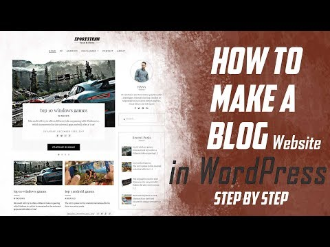 how to make wordpress blog - step by step in 20 minutes