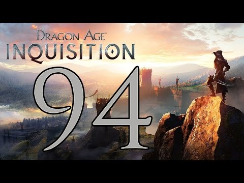 Dragon Age: Inquisition - Gameplay Walkthrough Part 94: Doom Upon All the World