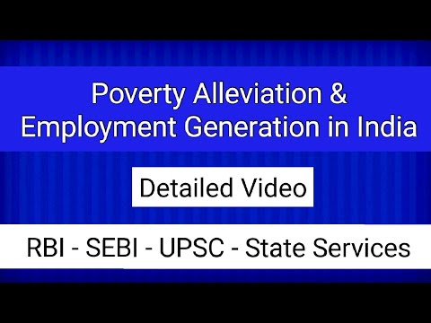 2. Poverty Alleviation and Employment Generation - RBI Grade B Phase 2-  Economic and Social Issue