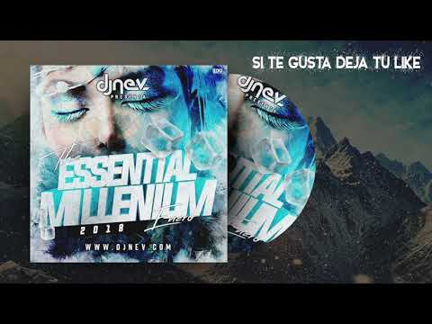 Dj Nev The Essential Millenium Enero 2018 (1.Pista)