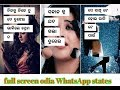 Odia New Sad Full Screen WhatsApp Stetas Song Human Sagar New Song 2019
