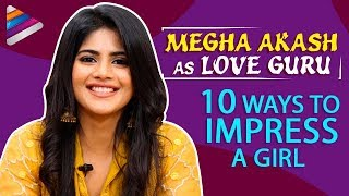 10 Ways To Impress A Girl | Megha Akash as Love Guru | Chal Mohan Ranga | Nithiin | Thaman S