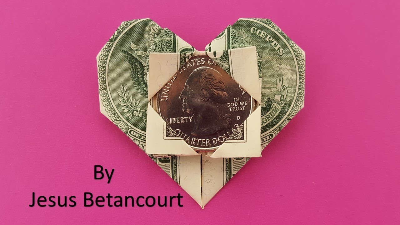 Dollar Bill Origami Heart With Quarter Tutorial Youtube