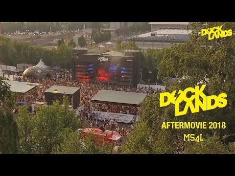 Docklands Festival 2018 - Official MS4L Aftermovie
