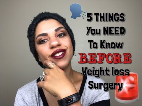 5 Things you NEED to KNOW before weight-loss surgery!