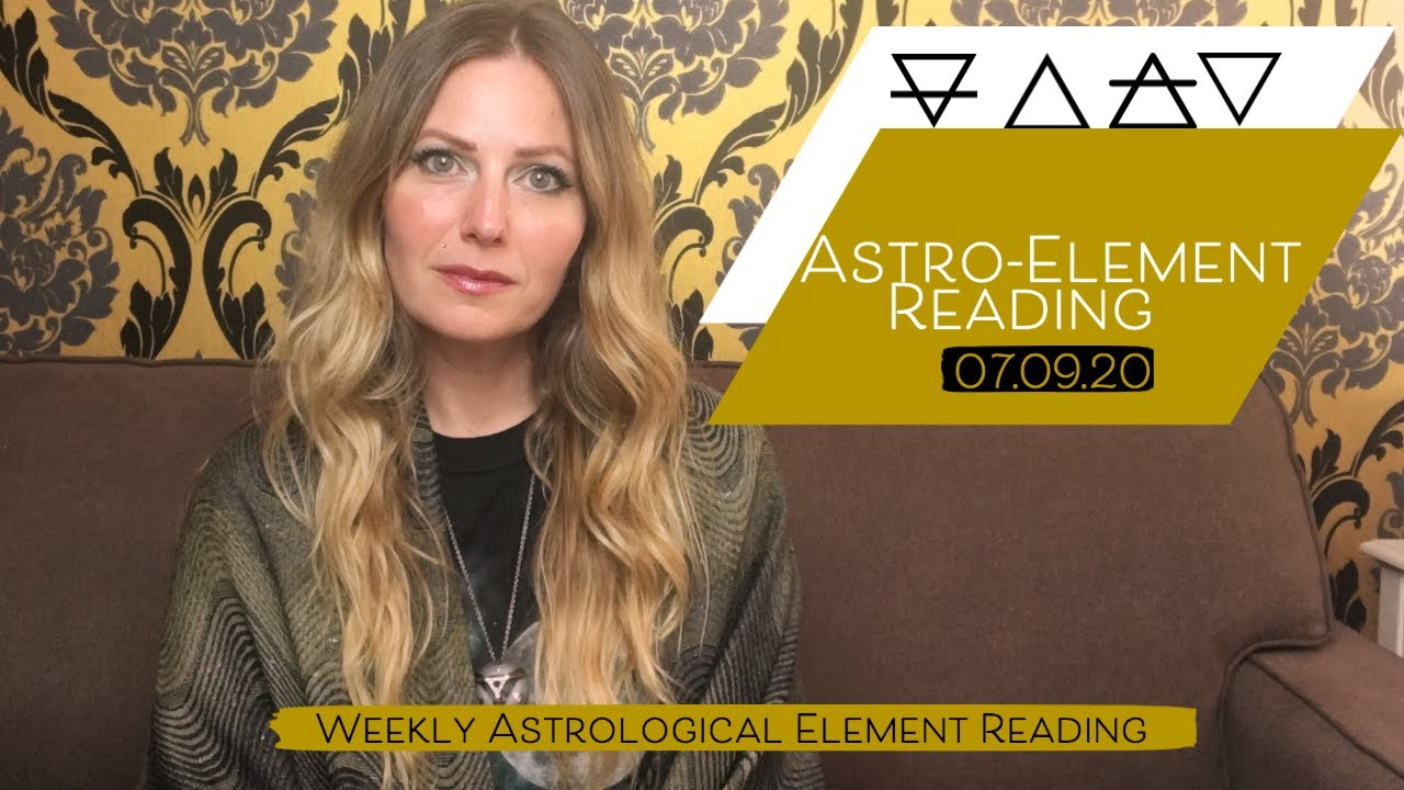 Weekly Astro-element Readings