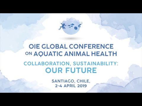 Day 3 - OIE GLOBAL CONFERENCE ON AQUATIC ANIMAL HEALTH