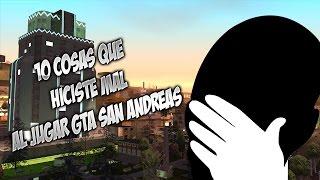 Top 10 Cosas Que Hiciste Mal Al Jugar Gta San Andreas Por Primera Vez #1
