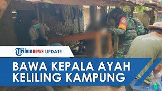Anak Tega Penggal Kepala Ayah Kandung Di Lampung, Sempat Ditenteng Keliling Kampung: Bapakku Mati