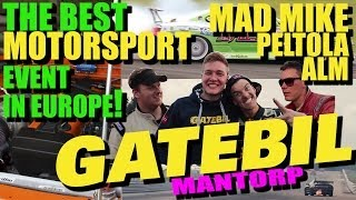 GATEBIL MANTORP 2013 w/BAMSE ft. MAD MIKE, ALM & PELTOLA
