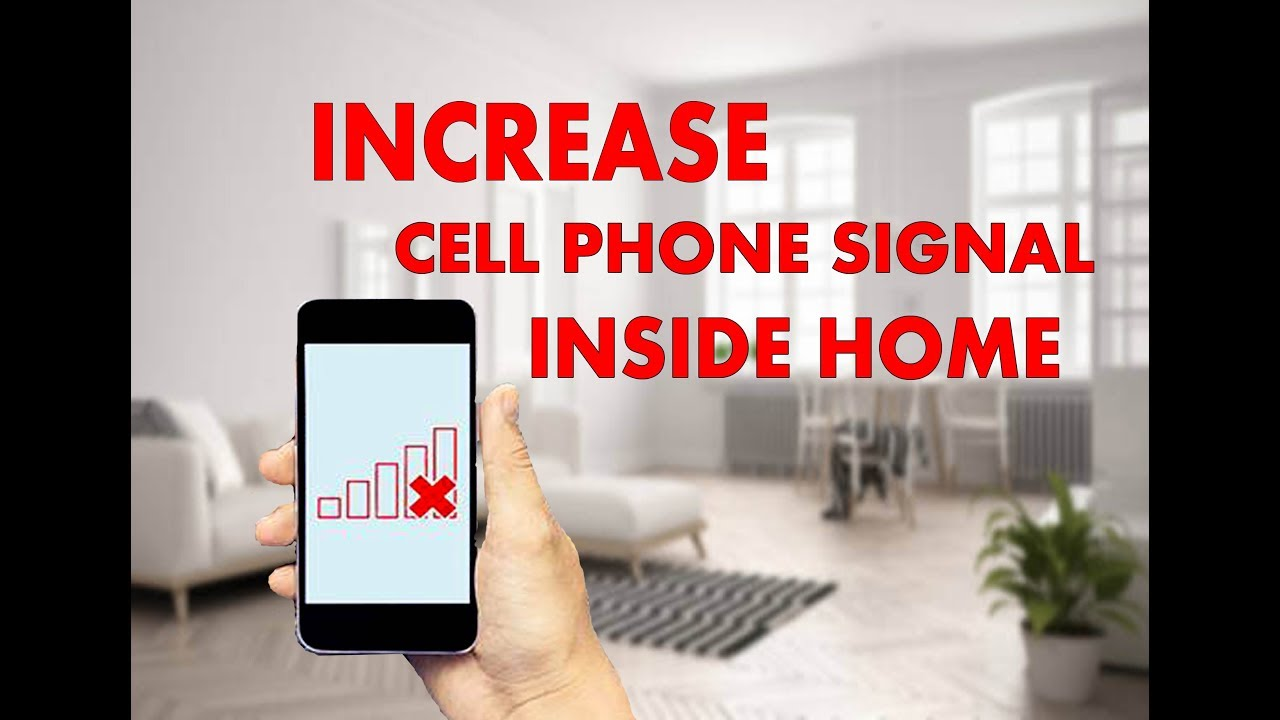 How To Make Good Signal Strength Of Your Cell Phone Inside Home A