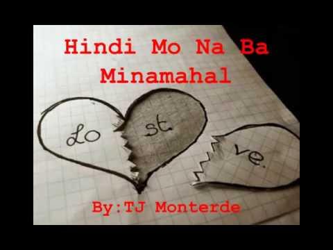 Hindi Mo Na Ba Minamahal by Tj Monterde