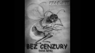 PYRA ft. HUBI - Bez Cenzury (Diss Bzyk)
