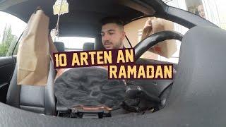 10 ARTEN an RAMADAN