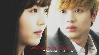 Who Are You: School 2015 || Gong Tae Kwang/Go Eun Byul(Lee Eun Bi) - It Happens In A Blink