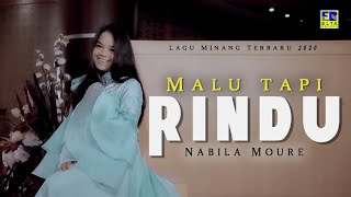 Nabila Moure - MALU TAPI RINDU [Official Music Video] Lagu Minang Terbaru 2020