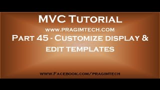 Part 45   Customize display and edit templates in asp net mvc