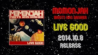 "2014.10.8 Release ""momonjah meets Ras Dasher"" 『Mann Got Dubber』 music video(short ver)"