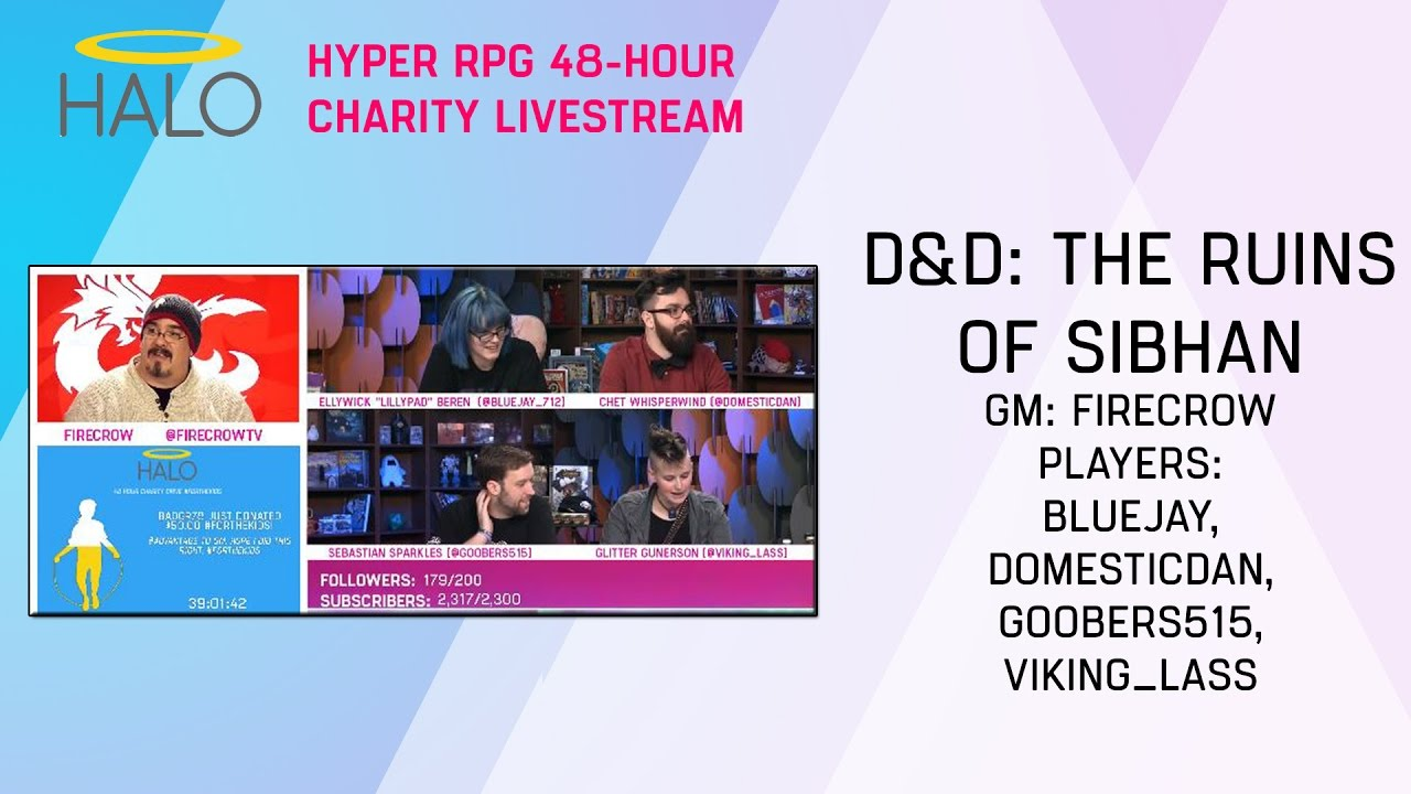 HALO Charity Stream: 19 D&D The Ruins of Sibhan