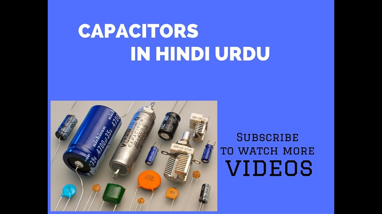 capacitors in hindi urdu - youtube