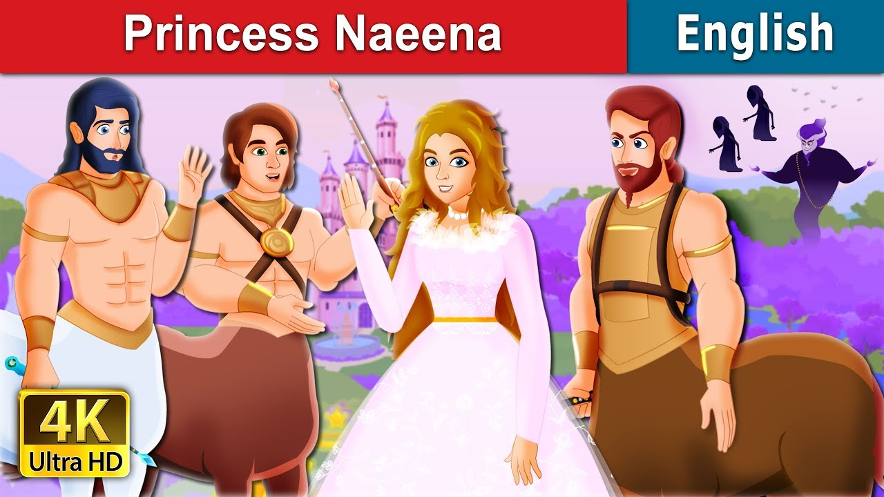 Download Princess Naeena and The Centaur Brothers Story in English | Bedtime Stories | English Fairy Tales